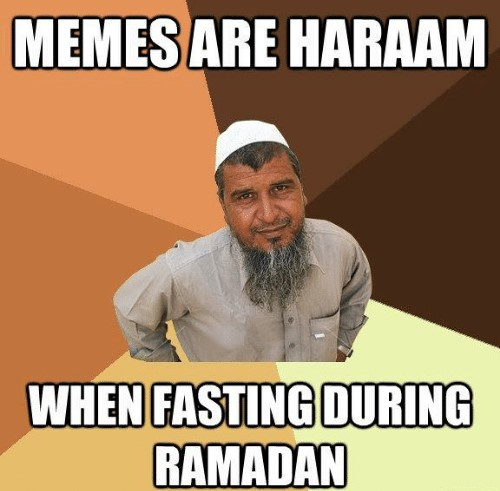 memesare-haraam-when-fasting-during-ramadan-guckmeme-com-someone-told-1357745